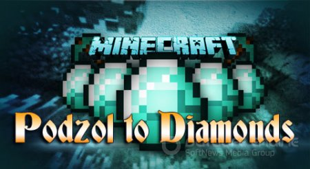 Мод Podzol to Diamonds для minecraft 1.7.2
