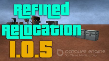 Мод RefinedRelocation для minecraft 1.7.10