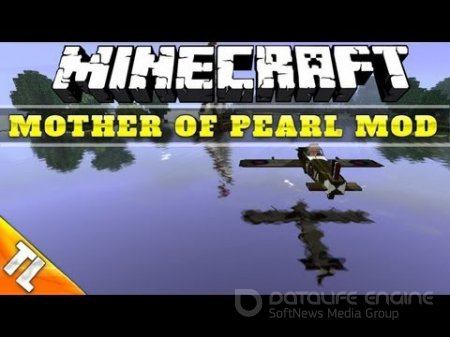 Мод Mother of Pearl для minecraft 1.6.4